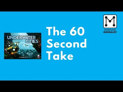 Underwater Cities - The 60 Second Take