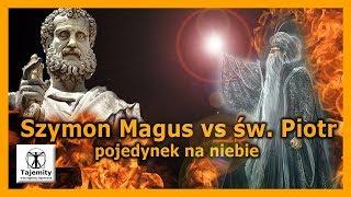 Szymon Magus vs św. Piotr – pojedynek na niebie