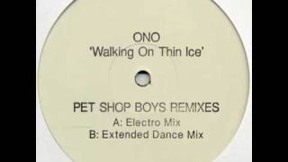 Yoko Ono - Walking On Thin Ice (Pet Shop Boys Extended Dance Mix)