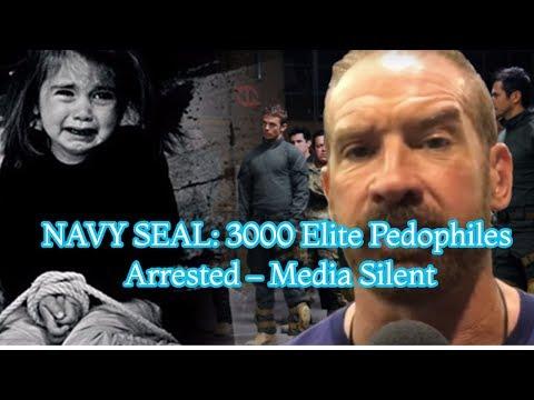 , title : 'NAVY SEAL: 3000 Elite Pedophiles Arrested – Media Silent'
