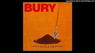 Party Favor & Bad Royale - Bury ft. Richie Loop (Audio)