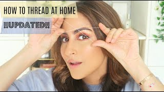 Threading At Home - Updated 2020 || Ami Desai
