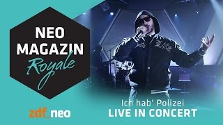 POL1Z1STENS0HN a.k.a. Jan Böhmermann - Ich hab Polizei [LIVE] | Neo Magazin Royale - ZDFneo