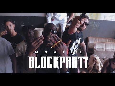 Mortel - Blockparty Video