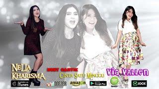 Download Nella Kharisma & Via Vallen - Cinta Satu Minggu *Lirik [OFFICIAL] Mp3
