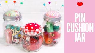 DIY Pin Cushion Jar, Mason Jar Project