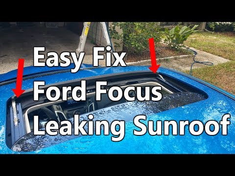 How To Fix Leaking Sunroof On Ford Focus 2012-2016 - the fiX files