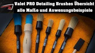 Valet PRO Detailing Brushes - Reinigungspinsel Übersicht - Detailing Pinsel Einsatzmöglichkeiten