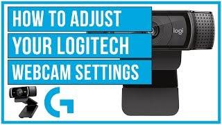 How To  Adjust Your Logitech Webcam Settings - Full Tutorial