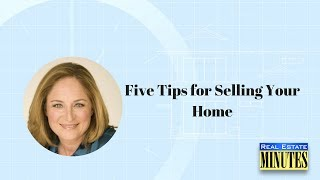 Five Tips For Selling Your Home