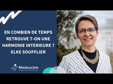 En combien de temps retrouve t-on une HARMONIE INTERIEURE ? Elke Soufflier