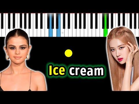 BLACKPINK, Selena Gomez - Ice Cream | Piano_Tutorial | Разбор | КАРАОКЕ | НОТЫ + MIDI