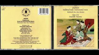 Soloists Of The Ensemble Nipponia: Japan (Traditional Vocal & Instrumental Music) FULL ALBUM