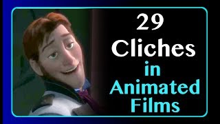 29 Cliches in Animated Films We're Getting Tired Of
