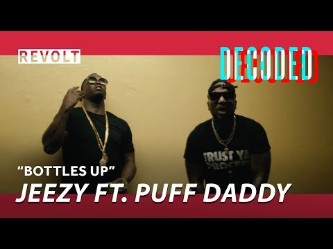 Jeezy - Bottles Up feat. Puff Daddy | REVOLT Decoded