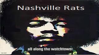 NASHVILLE RATS – ALL ALONG THE WATCH TOWER @canucktv1