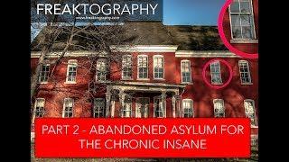 PART 2 - Exploring the Abandoned Willard Asylum for the Chronic Insane