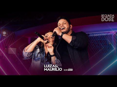 Luiza e Maurílio - Licença aí (Disco Da Marília) - DVD Segunda Dose