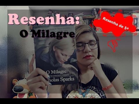Resenha de 5ª | O Milagre | Nicholas Sparks