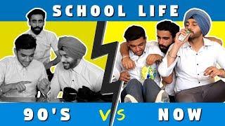 School Life In 90's V/S NOW | SahibNoor Singh