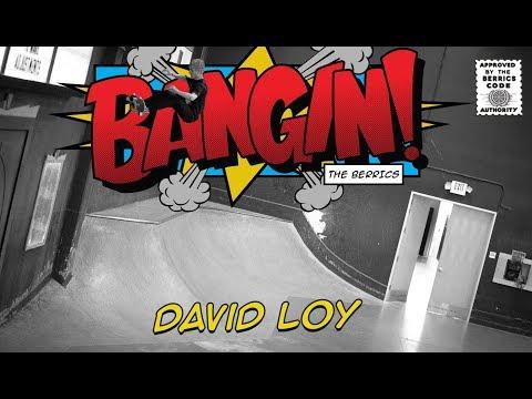 David Loy - Bangin!