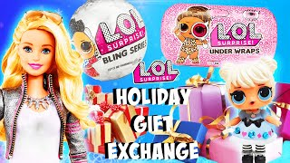 LOL Surprise Dolls Holiday Gift Exchange! Featuring an Under Wraps LOL Doll! | Barbie