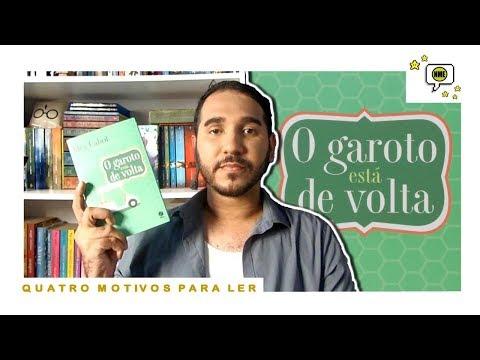 O GAROTO ESTÁ DE VOLTA: 4 Motivos Para Ler | Na Minha Estante