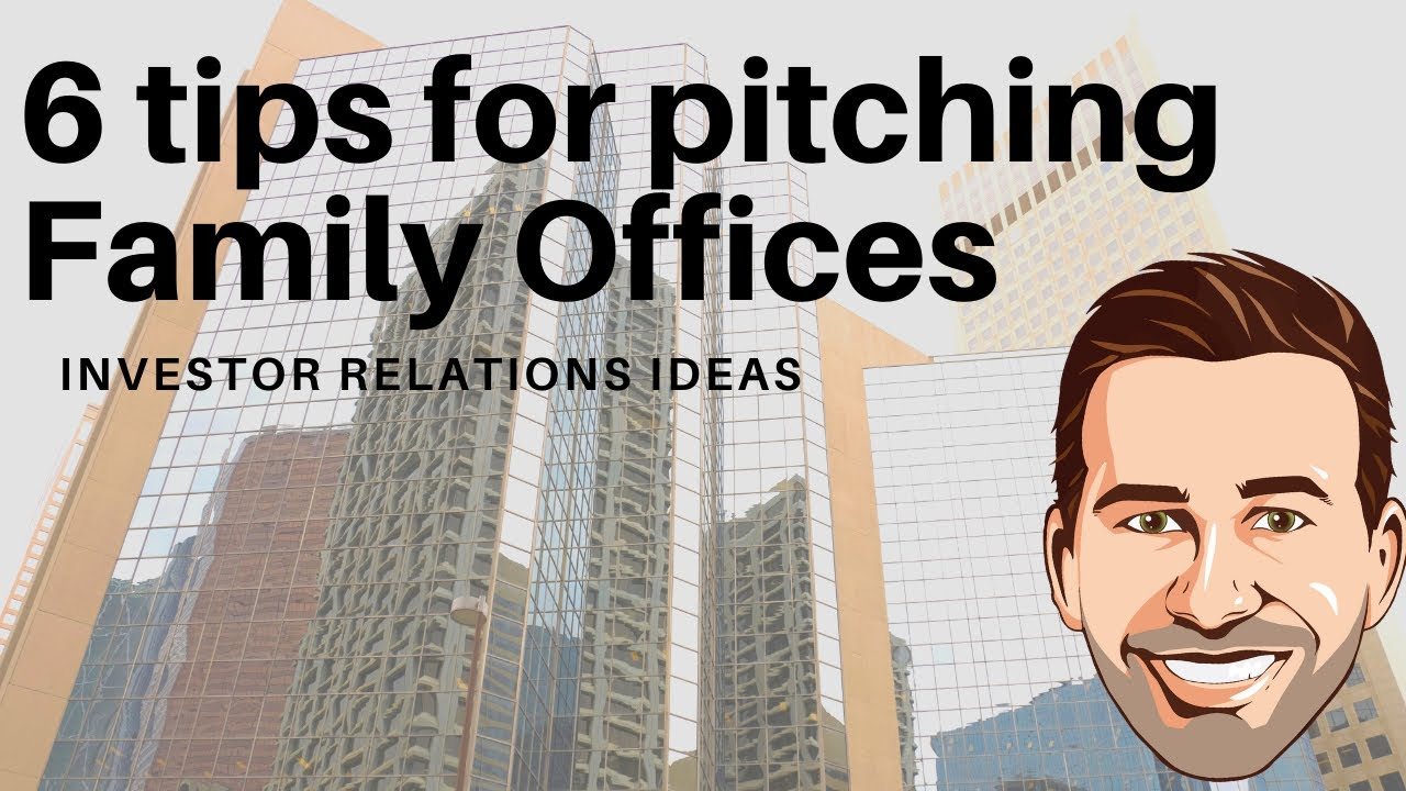 6 tips for pitching Family Office investors