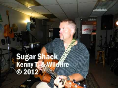Kenny T. & Wildfire - Sugar Shack