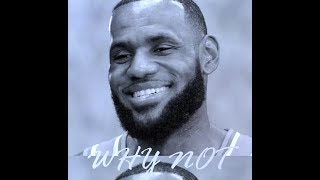 LeBron James - Why Not? - Lakers Commercial