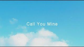 The Chainsmokers, Bebe Rexha   Call You Mine (한국어,가사,해석,lyrics)