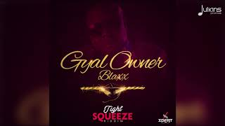 Gambar cover Blaxx - Gyal Owner