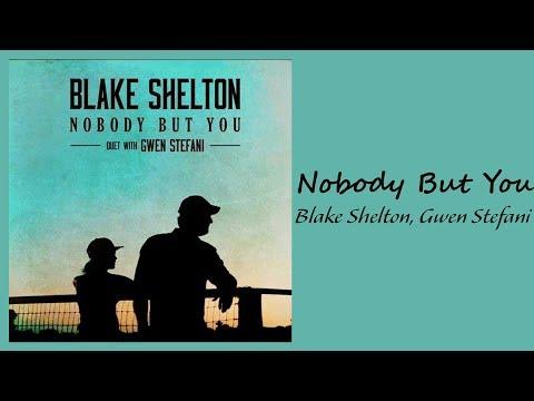 Blake Shelton, Gwen Stefani - Nobody But You (1 Hour)