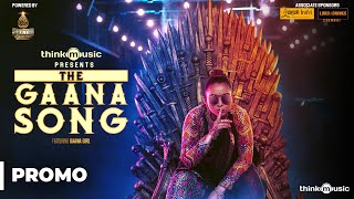 Think Music Presents The Gaana Song Featuring   - YouTube