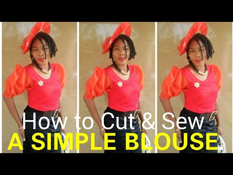 How to Cut and Sew A Simple Blouse