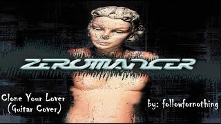 Zeromancer - Clone Your Lover (Guitar Cover)