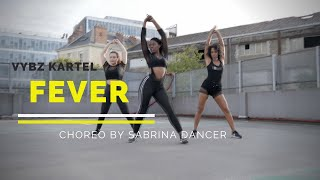 Dancehall Choreography ║ Vybz Kartel Fever remix by Sabrina Dancer