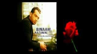 Binaam : Nazanin ---- بینام :  نازنین