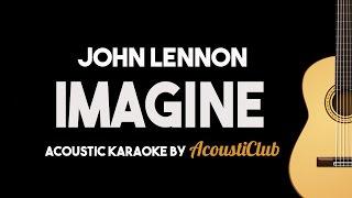 Imagine   John Lennon (Acoustic Guitar Karaoke Version)