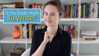 How to Know if Your Book is Ready to Write