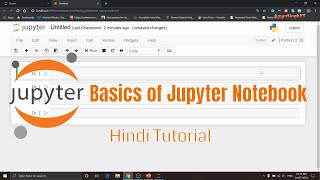 Basics of Jupyter Notebook | Hindi Tutorial