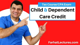 Child Tax Credit | Dependent Care Credit | Income Tax Course | ax Cuts and Jobs Act of 2017 CPA Exam