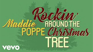 Maddie Poppe - Rockin' Around the Christmas Tree (Audio Only)