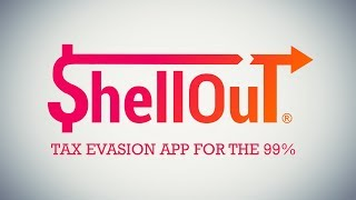 ShellOut - Tax Evasion for the 99% - {The Kloons}
