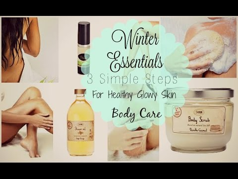 My Winter Essentials|3 Simple Step for Better Skin| Body Care Edition