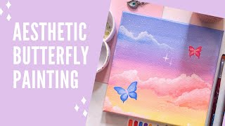 Aesthetic Butterfly Canvas Painting | Tutorial | Painting Aesthetic