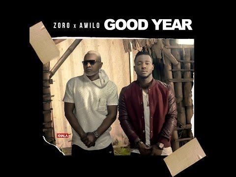 Zoro Ft Awilo Longomba - Good Year