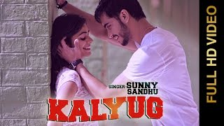 Kalyug  Sunny Sandhu