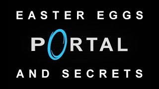 Portal Easter Eggs And Secrets HD