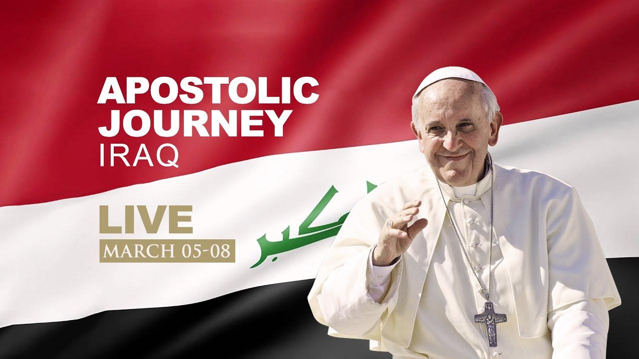 Pope Francis 7th March 2021 Daily Mass (Apostolic Journey - Iraq)